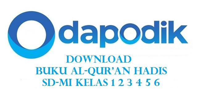 Download Buku Al-Qur'an Hadis SD-MI Kelas 1 2 3 4 5 6