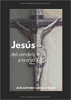 Jesús, del cerebro a la cruz