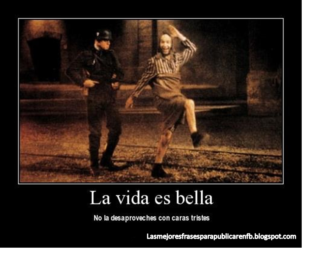 Best La Vida Es Bella Imagenes Y Frases Image Collection