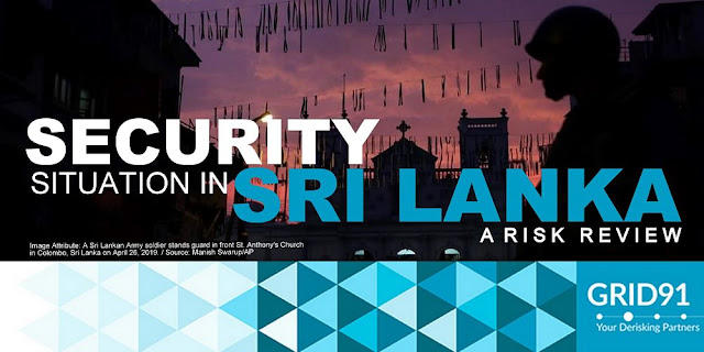 Security Situation in Sri Lanka: A Risk Review