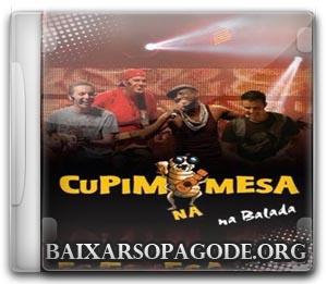 Cupim Na Mesa - Na Balada Ao Vivo (2009)