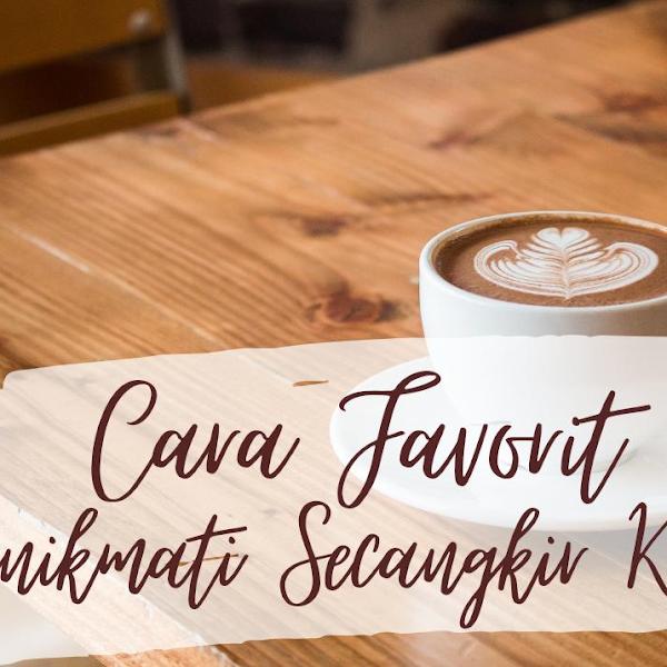 Cara Favorit Membuat Kopi ala Cafe