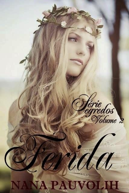 Livro ferida - Nana Pauvolih