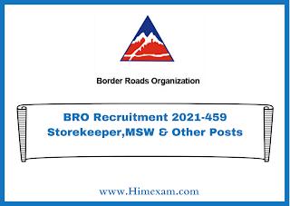 BRO Recruitment 2021-459 Storekeeper,MSW & Other Posts