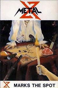 Metal X - X Marks The Spot (1989) FULL DEMO
