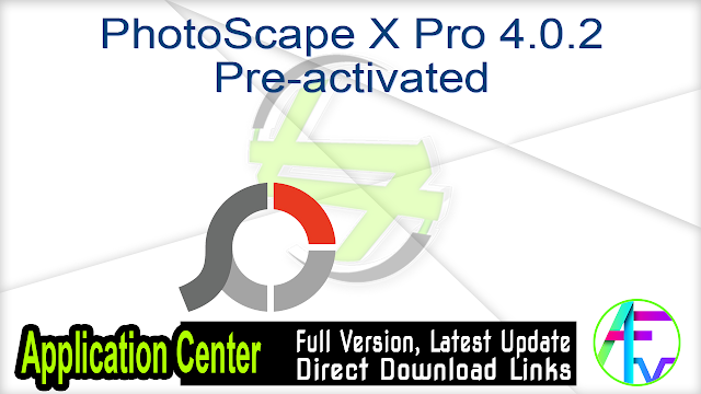 PhotoScape X Pro 4.0.2 Pre-activated