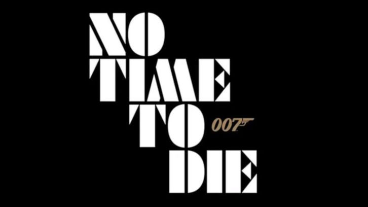 MOVIES: BOND - No Time To Die - News Roundup *Updated 26th July 2021*