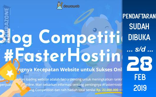 Kompetisi Blog - Dewaweb berhadiah Uang Tunai, Cloud Hosting, Voucher dan Souvenir Menarik (28 Februari 2019)