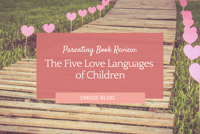 Parenting Book Review: The Five Love Languages of Children