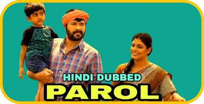 Parol Hindi Dubbed Movie