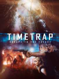 Time Trap (2017) Dual Audio Hindi - English Movies Download 480p