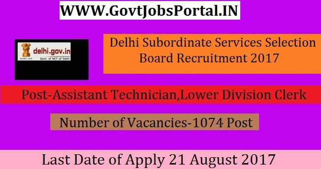 Delhi Subordinate Services Selection Board Recruitment 2017– 1074 ...