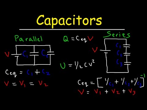 Capacitors in Series and Parallel Explained