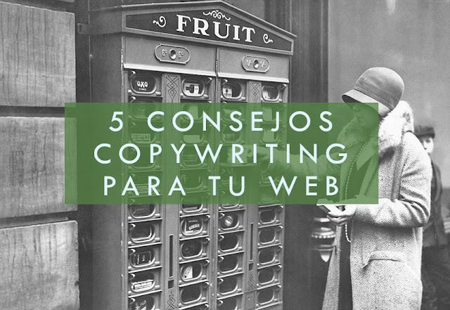 5 consejos copywriting para tu web