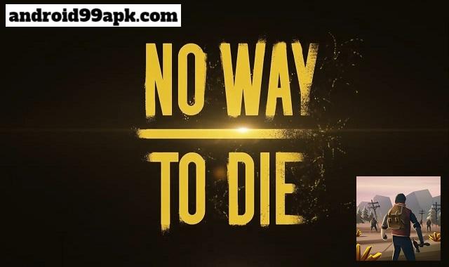 لعبة No Way To Die Survival مهكرة بحجم 131 ميجابايت للأندرويد