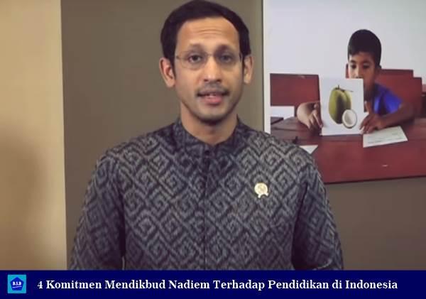 4 Komitmen Mendikbud Nadiem Terhadap Pendidikan di Indonesia