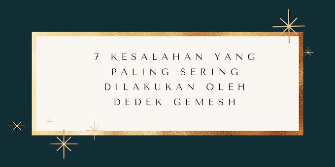 7 Kesalahan yang Paling Sering Dilakukan Dedek Gemesh dalam Menulis Novel/Cerpen
