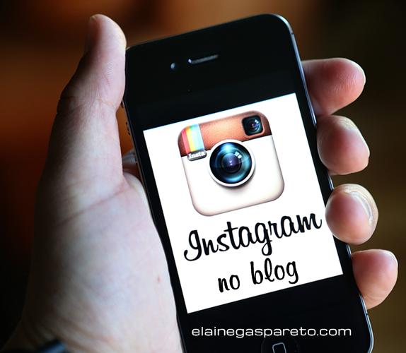 como colocar as fotos do instagram no blog