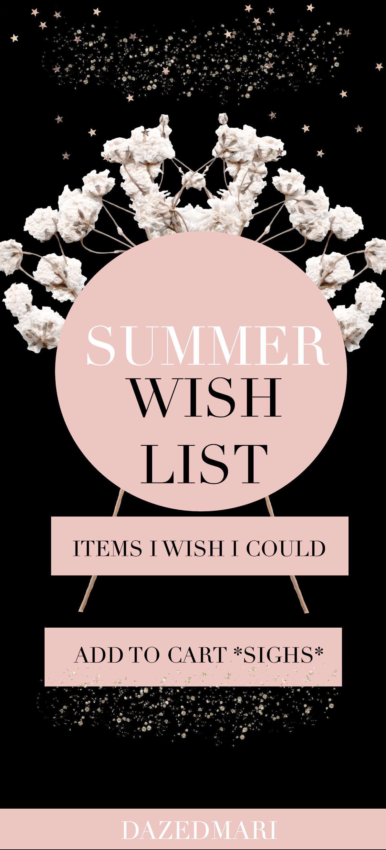 Summer Wish List Haul | Part 2