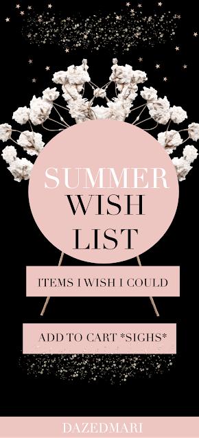 Summer Wish List Haul   Part 2