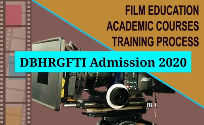 DBHRGFTI Admission 2020: Apply for Diploma Courses