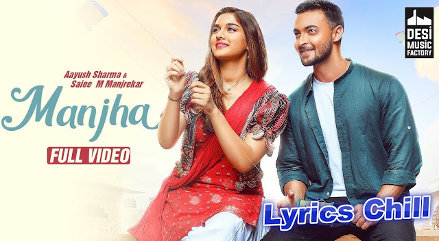 Manjha Song Lyrics - Vishal Mishra