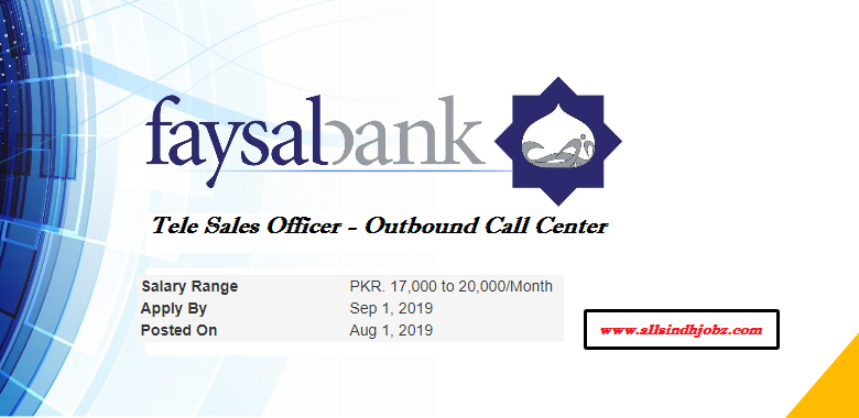 Faysal Bank Jobs in Tele Sales Officer - Outbound Call Center 2019