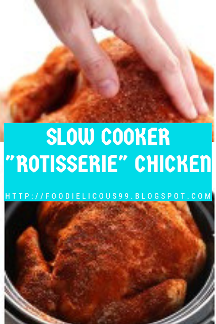 "SLOW COOKER ""ROTISSERIE"" CHICKEN ( Gluten-Free)"