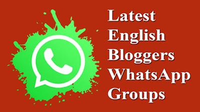 Latest English Bloggers WhatsApp Groups