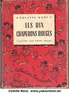 Colette Nast, les dix chaperons rouges