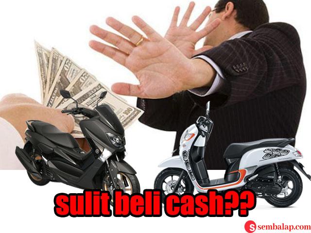beli motor cash ditolak