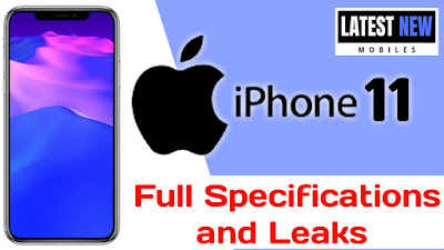 iPhone 11 full Specifications, Price and Launch Date in India