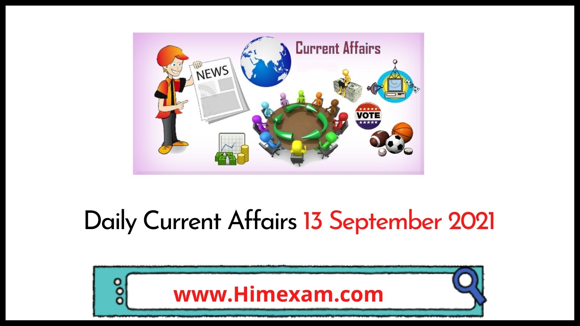 Daily Current Affairs 13 September 2021