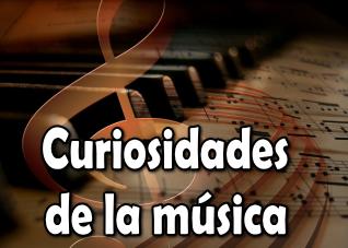 Curiosidades de la musica