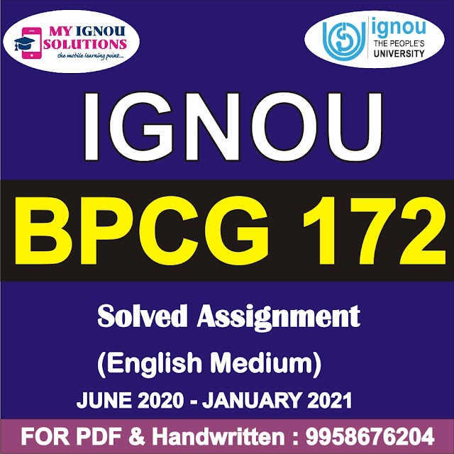BPCG 172 Solved Assignment 2020-21
