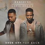 Konshens & Chris Brown - Bruk Off Yuh Back - Single Cover