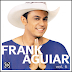 Frank Aguiar - Um Show De Forro Vol. VI