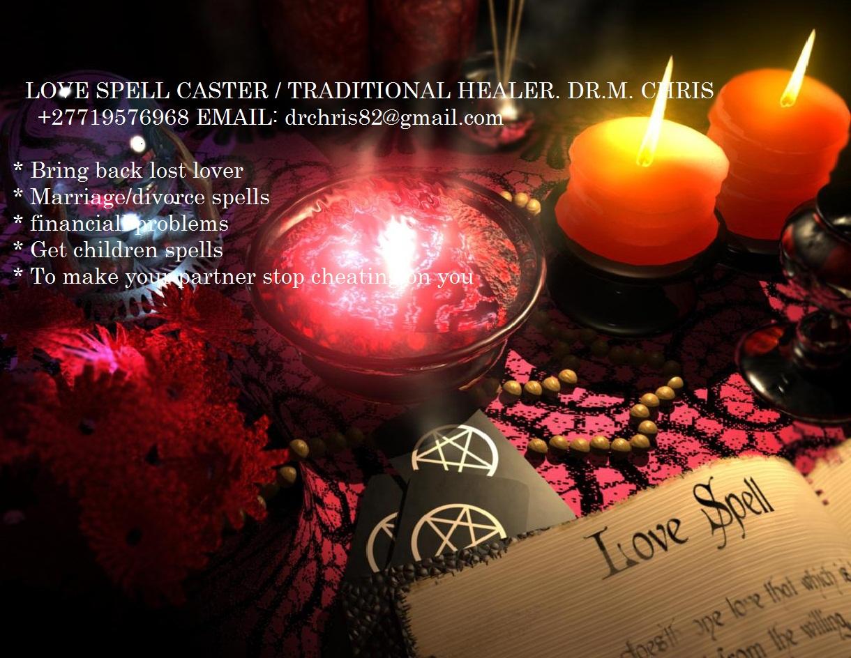 LOVE SPELLS CASTER BLACK MAGIC / BRING BACK LOST LOVER IN HOUSTON DALLAS MASSACHUSSETS USA UK : CALL DR CHRIS +27719576968^^@@{{TRADITIONAL HEALER ...