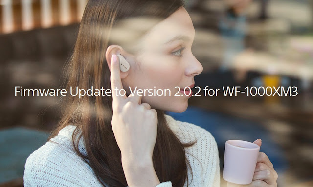 Firmware update 2.0.2 for Sony WF-1000XM3