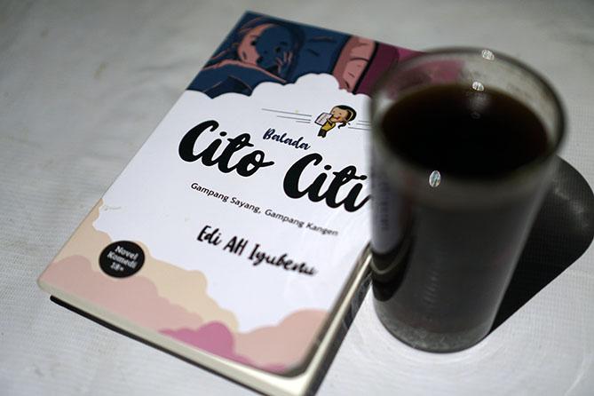 Novel Balada Cito Citi Karya Edi AH Iyubenu