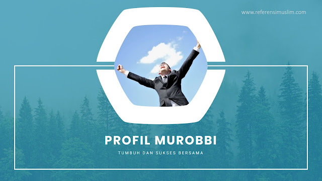 Profil Murobbi Tumbuh dan Sukses Bersama | Download Powerpoint