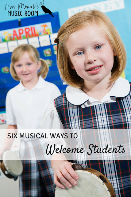 Six musical ways to welcome students: Great ideas for starting music class!