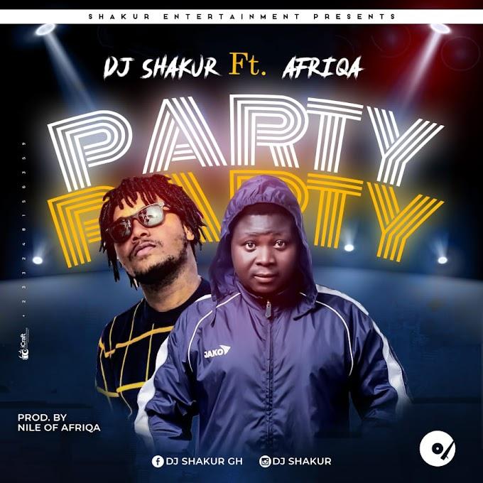 DJ Shakur feat Afriqa - Party (Prod By NileOfAfriqa)