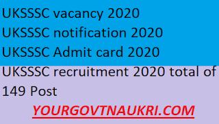 UKSSSC vacancy 2020