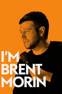 Watch I'm Brent Morin Online Free in HD