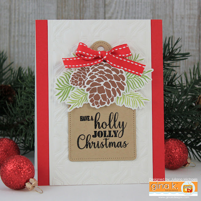 Holly Jolly Christmas Card by Juliana MIchaels featuring Gina K Designs Merry & Bright Stamp TV Kit