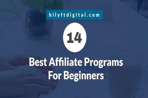 14 Best Affiliate Programs for Beginners