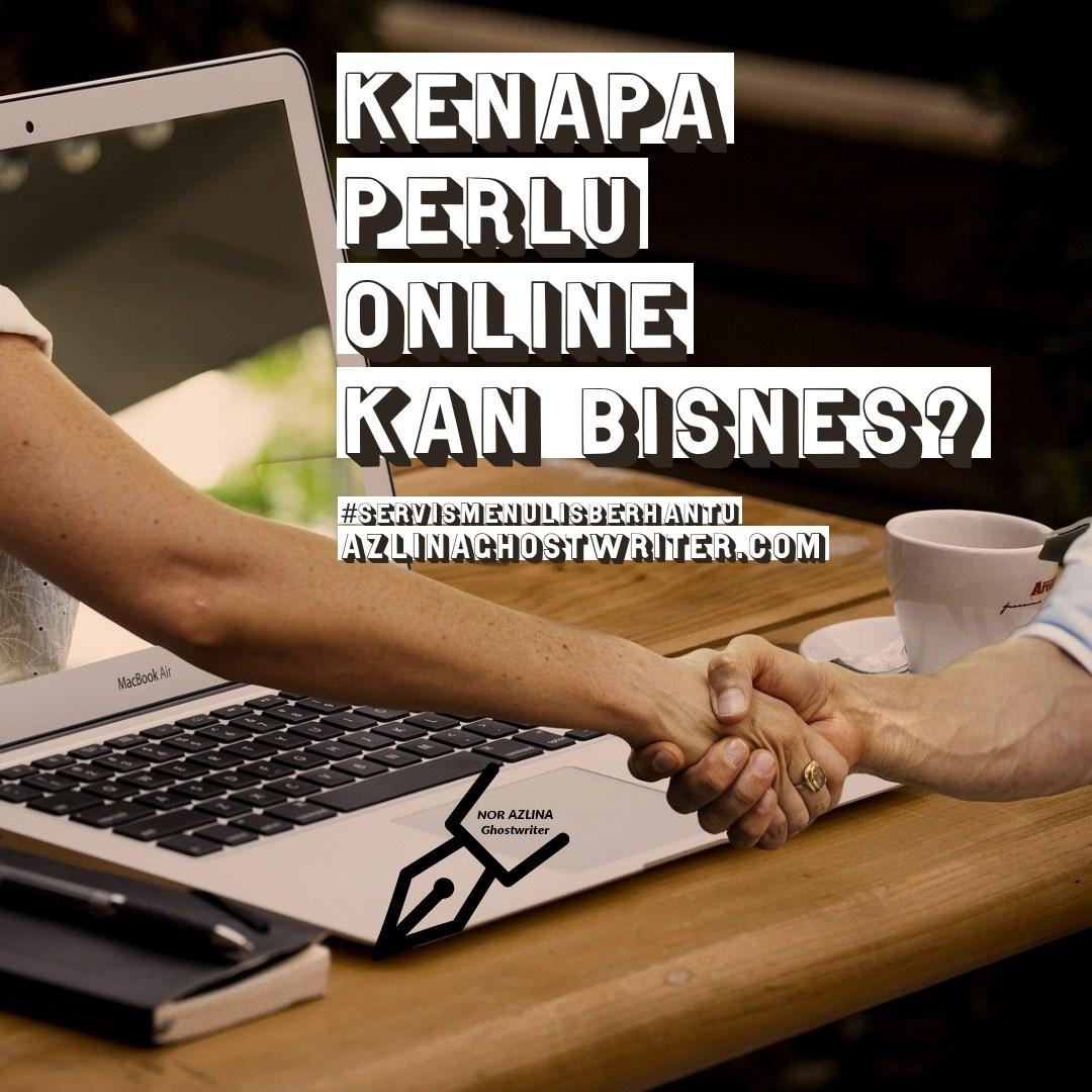 kenapa perlu online kan bisnes