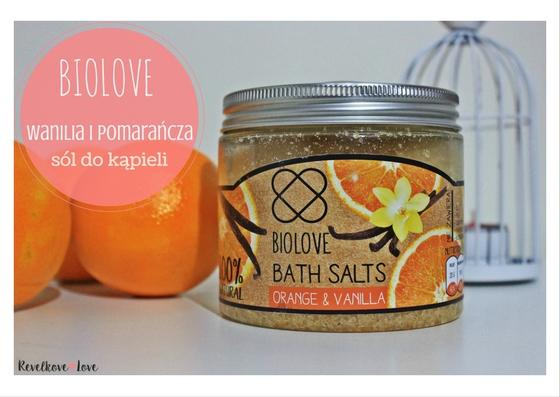 Biolove - energetyzująca sól do kąpieli Wanilia i Pomarańcza z Kontigo