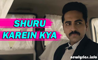 Shuru Karein Kya Full Lyrics Song – Article 15